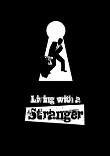 Living with a Stranger Concept